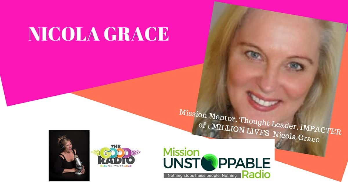 Changing the Rules, IMPACTING 1MILLION LIVES with Nicola Grace