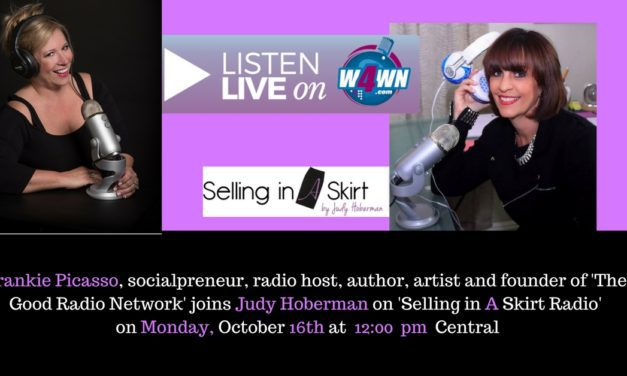 Frankie Picasso to join host Judy Hoberman of Selling in A Skirt Radio