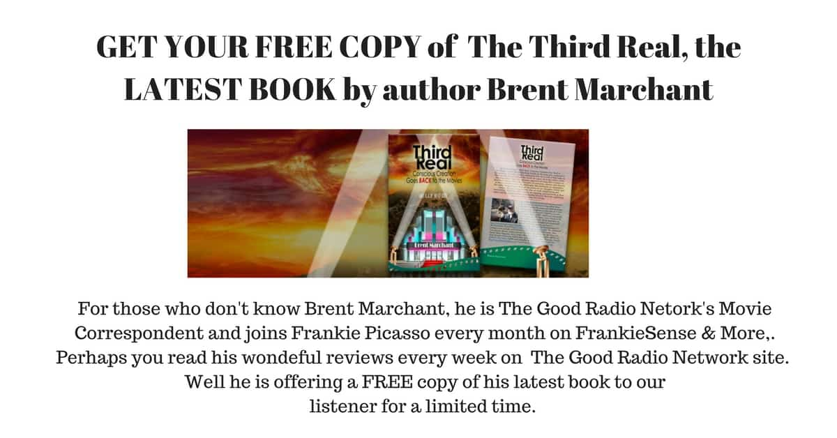 TGRN LISTENERS, GET  YOUR FREE SAMPLE of THIRD REAL by Brent Marchant RIGHT HERE , RiGHT NOW!!!!