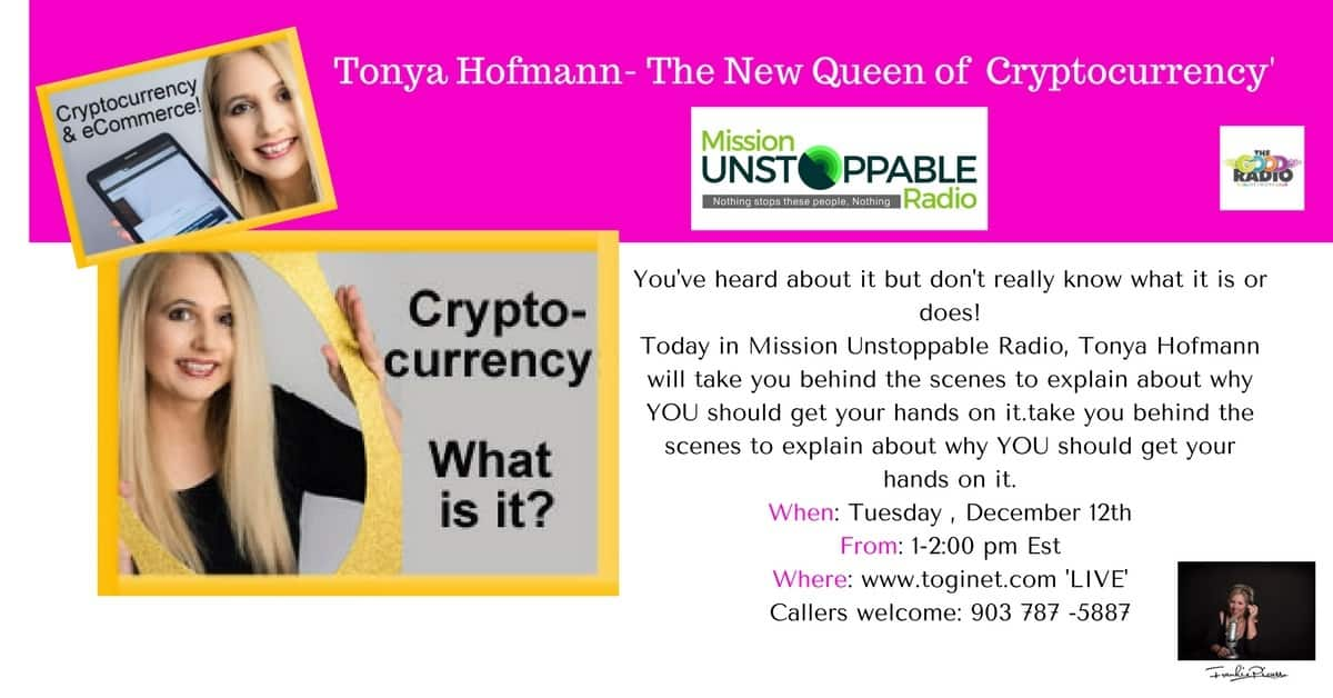 Tonya Hofmann-Queen of Cryptocurrency