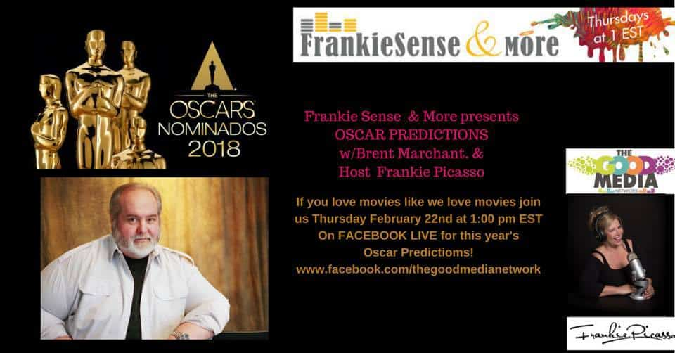 Oscar Predictions  on FrankieSense & More w/Brent Marchant